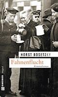 Fahnenflucht - Horst (-ky) Bosetzky - E-Book