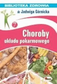 Choroby układu pokarmowego - Jadwiga Górnicka - ebook