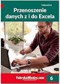 Przenoszenie danych z i do Excela - Krzysztof Chojnacki, Piotr Dynia - ebook