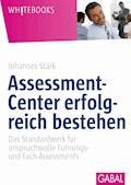 Assessment-Center erfolgreich bestehen - Johannes Stärk - E-Book