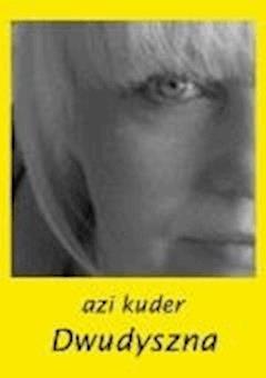 Dwudyszna - Azi Kuder - ebook