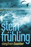 Nordland-Trilogie 1: Steinfrühling - Stephen Baxter - E-Book