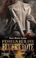 Hard & Heart 7: Fesseln für die Feuerkröte - Sara-Maria Lukas - E-Book