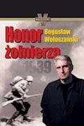Honor żołnierza - Bogusław Wołoszański - ebook