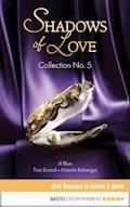 Collection No. 5 - Shadows of Love - Jil Blue - E-Book