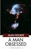 A Man Obsessed - Alan Nourse - E-Book
