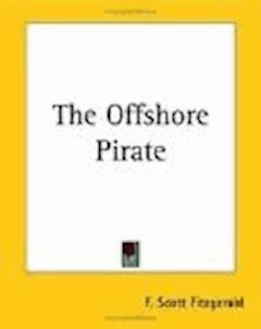 The Offshore Pirate - Francis Scott Fitzgerald - ebook