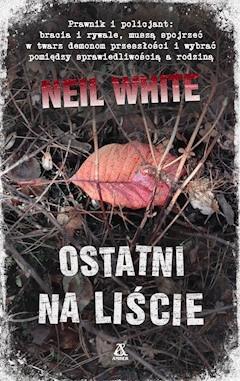 Ostatni na liście - Neil White - ebook