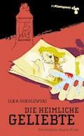 Die heimliche Geliebte - Ilka Sokolowski - E-Book
