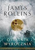 Ostatnia wyrocznia - James Rollins - ebook