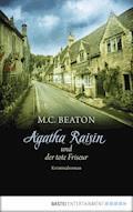 Agatha Raisin und der tote Friseur - M. C. Beaton - E-Book + Hörbüch