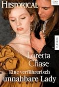Eine verführerisch unnahbare Lady - Loretta Chase - E-Book