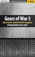 """Gears of War 3 - poradnik do gry (opis przejścia, nieśmiertelniki, osiągnięcia) - Michał """"Wolfen"""" Basta - ebook"""