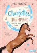 Charlottes Traumpferd 4: Erste Liebe, erstes Turnier - Nele Neuhaus - E-Book