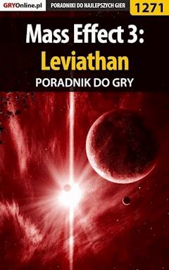 """Mass Effect 3: Leviathan - poradnik do gry - Maciej """"Czarny"""" Kozłowski - ebook"""
