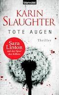 Tote Augen - Karin Slaughter - E-Book
