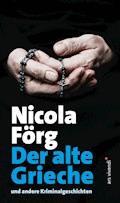 Der alte Grieche - Nicola Förg - E-Book