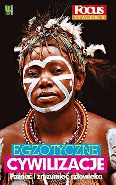 Egzotyczne cywilizacje - Opracowanie zbiorowe - ebook