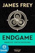 Endgame - Marcus' Entscheidung - James Frey - E-Book