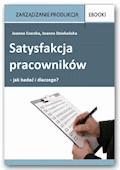 Satysfakcja pracowników - jak badać i dlaczego? - Joanna Czerska - ebook