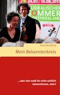 Mein Bekanntenkreis - Franziska König - E-Book