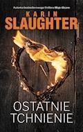 Ostatnie tchnienie - Karin Slaughter - ebook