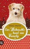 Der Weihnachtshund von Venedig - Nicole Walter - E-Book
