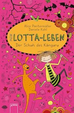 Mein Lotta-Leben (10). Der Schuh des Känguru - Alice Pantermüller - E-Book