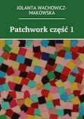Patchwork - Jolanta Wachowicz-Makowska - ebook
