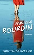 Obietnica oceanu - Françoise Bourdin - ebook