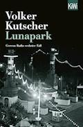 Lunapark - Volker Kutscher - E-Book