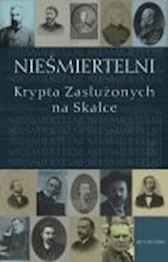 Nieśmiertelni - prof. Franciszek Ziejka - ebook