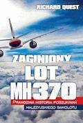 Zaginiony Lot MH370 - Richard Quest - ebook