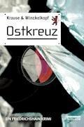 Ostkreuz - Hans-Ulrich Krause - E-Book