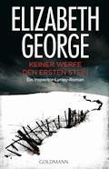 Keiner werfe den ersten Stein - Elizabeth George - E-Book