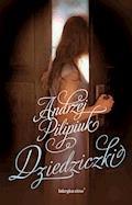 Dziedziczki - Andrzej Pilipiuk - ebook