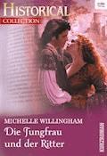 Die Jungfrau und der Ritter - Michelle Willingham - E-Book