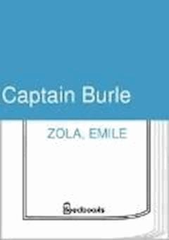 Captain Burle - Emile Zola - ebook