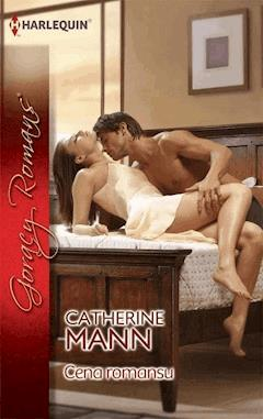 Cena romansu - Catherine Mann - ebook