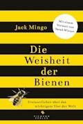 Die Weisheit der Bienen - Jack Mingo - E-Book
