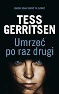 Umrzeć po raz drugi - Tess Gerritsen - ebook + audiobook