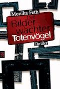 Der Bilderwächter - Totenvögel - Monika Feth - E-Book