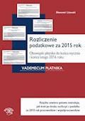 Rozliczenie podatkowe za 2015 rok. Obowiązki płatnika do końca stycznia i końca lutego 2016 roku - Sławomir Liżewski - ebook