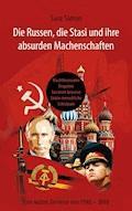 Die Russen, die Stasi und ihre absurden Machenschaften! - Sara Simon - E-Book