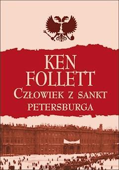 Człowiek z Sankt Petersburga - Ken Follett - ebook