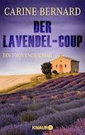 Der Lavendel-Coup - Carine Bernard - E-Book