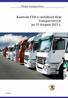 Kontrola ITD w siedzibach firm transportowych po 15 sierpnia 2013r. - Roman Kozub - ebook