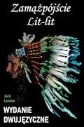 Zamążpójście Lit-lit. Wydanie dwujęzyczne - Jack London - ebook