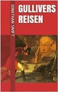 Gullivers Reisen (Illustrierte Gesamtausgabe - Band 1 bis 4) - Jonathan Swift - E-Book