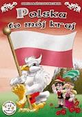 Polska to mój kraj - Rafał Kado, Gabriela Błażejczyk-Ignatowska - ebook